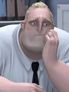 Bob Parr (Mr. Incredible) is our protagonist and definitely struggling with his sense of self-worth.