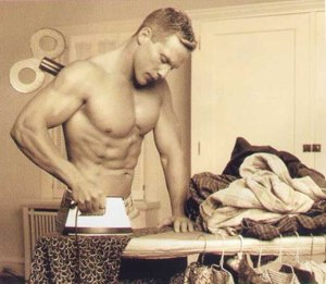 Ladies, he irons his clothes.
