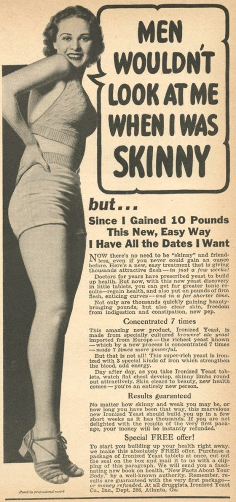 An advertisement from the 1940s telling women to gain weight.