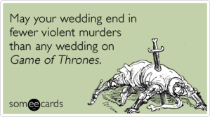 red-wedding-game-of-thrones-murders-wedding-ecards-someecards