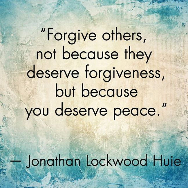 It has been said that anger is like drinking poison and expecting the other person to die. I find this true. There is a freedom in forgiveness that makes it worth the everyday struggle to obtain.