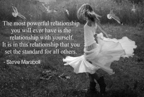 You are always in a relationship with yourself. Make sure it is healthy before you involve another person.